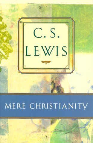 cs lewis mere christianity essay Cs lewis  should not sound like an essay being read aloud  any topic could  be relied upon to wreck a book about mere christianity—if any topic makes.