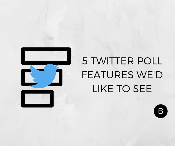 5 Things That Twitter Polls Need to Be Truly Useful