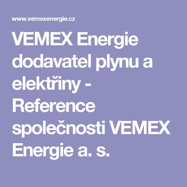 VEMEX Energie dodavatel plynu a elektřiny - Reference společnosti VEMEX Energie a. s.