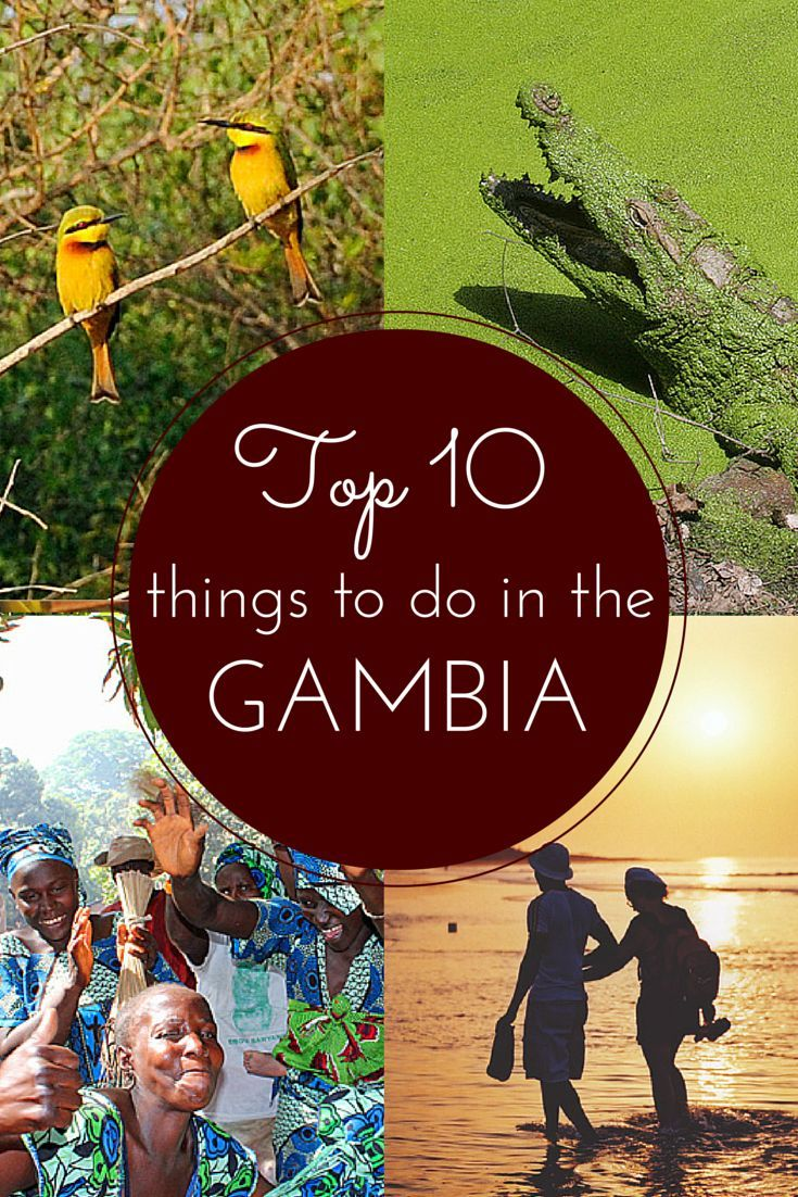 Top 10 Things to do in Gambia