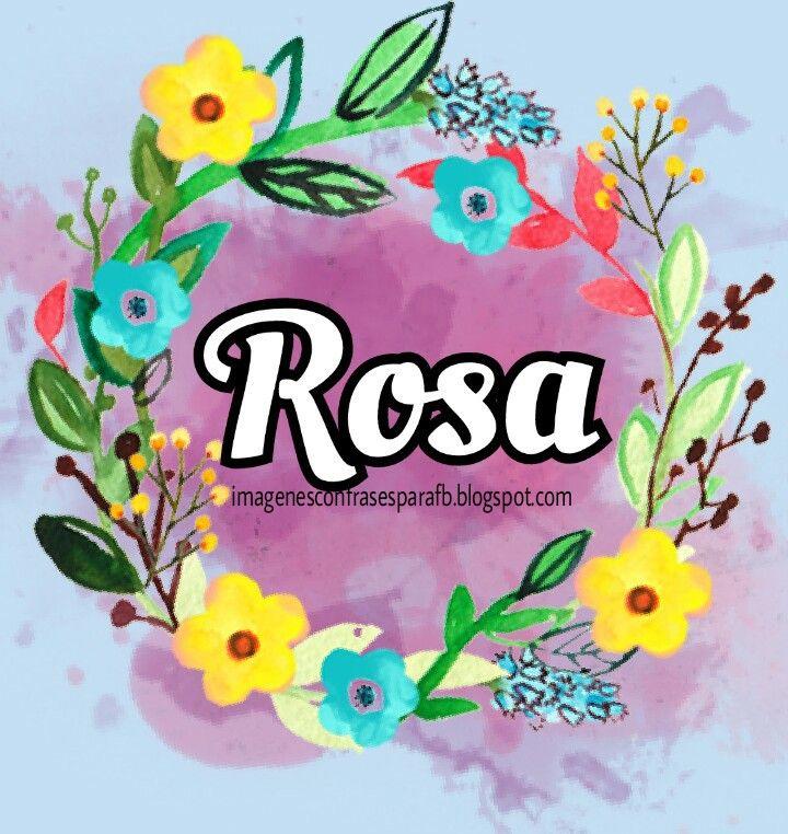 Imagenes para compartir en el Fb: Imagenes con tu nombre - Rosa