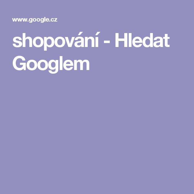 shopování - Hledat Googlem