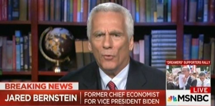 """economist Jared Bernstein dismantles Trump administration excuses for ending DACA Bernstein: AG Jeff Sessions' economic arguments for destroying DACA """"veered from misleading into lie"""""""
