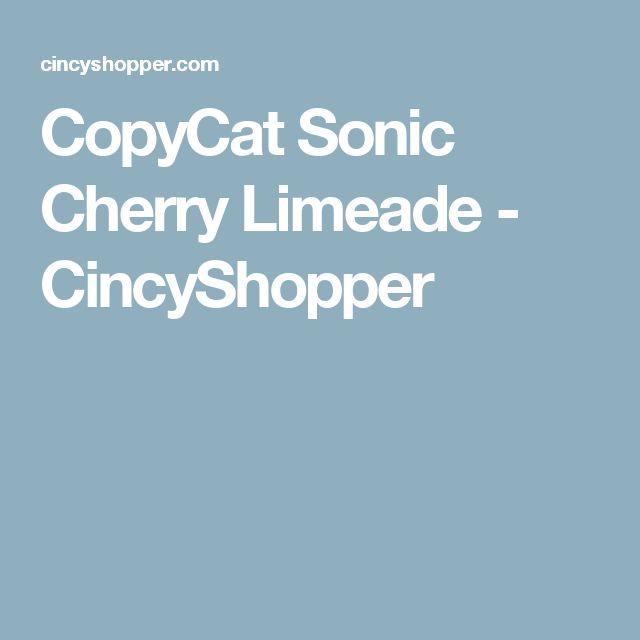 CopyCat Sonic Cherry Limeade - CincyShopper