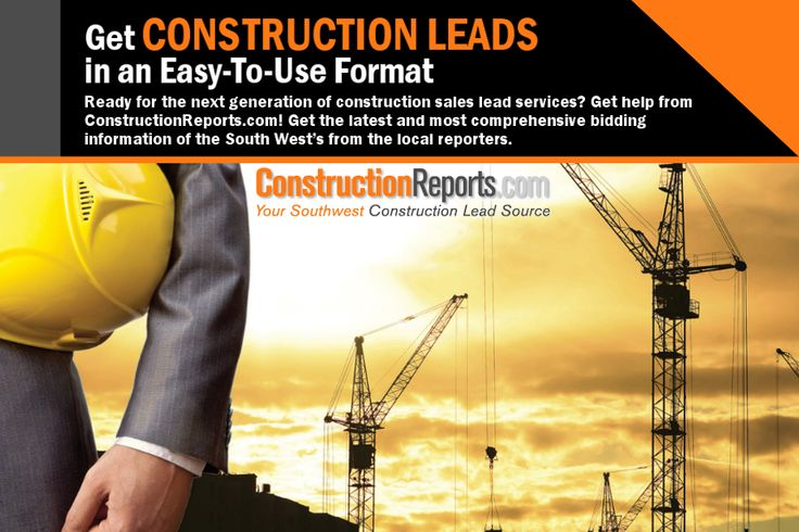 Get Construction Leads in an Easy-To-Use Format - Ready for the next generation of construction sales lead services? Get help from ConstructionReports.com! Get the latest and most comprehensive bidding information of the South West's from the local reporters.