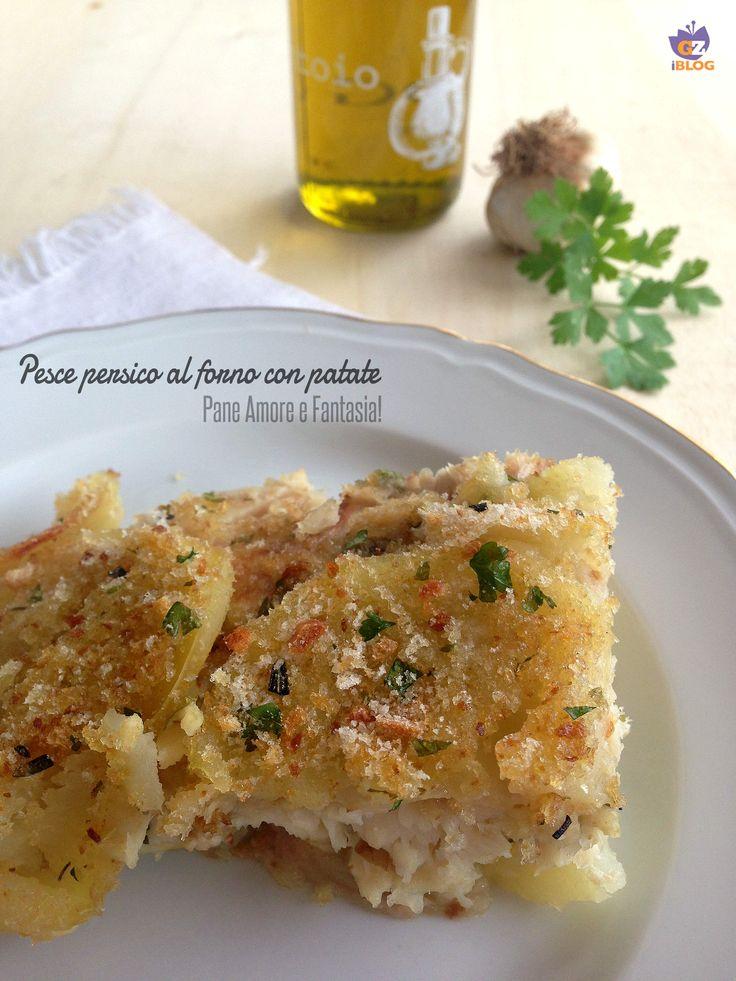 Filetto di pesce persico al forno con patate - ricetta   Pane Amore e Fantasia!