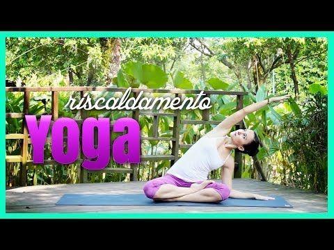 Yoga - Esercizi di riscaldamento 1/3 - YouTube
