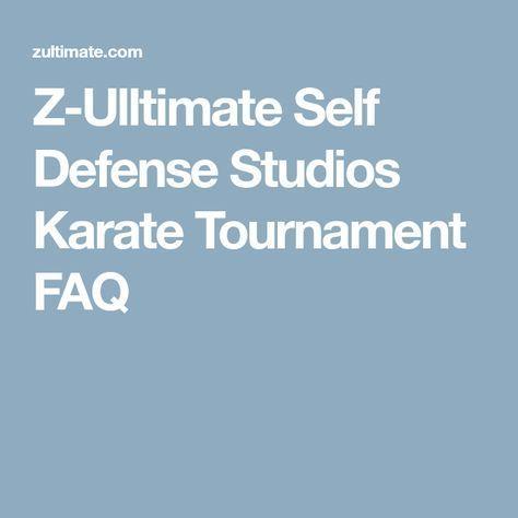 Z-Ulltimate Self Defense Studios Karate Tournament FAQ #selfdefense