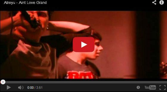 Watch: Atreyu - Aint Love Grand See lyrics here: http://atreyu-lyric.blogspot.com/2010/09/aint-love-grand-lyrics-atreyu.html #lyricsdome