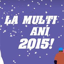 La multi ani, 2015!  http://ofelicitare.ro/felicitari-de-anul-nou/la-multi-ani-2015-554.html