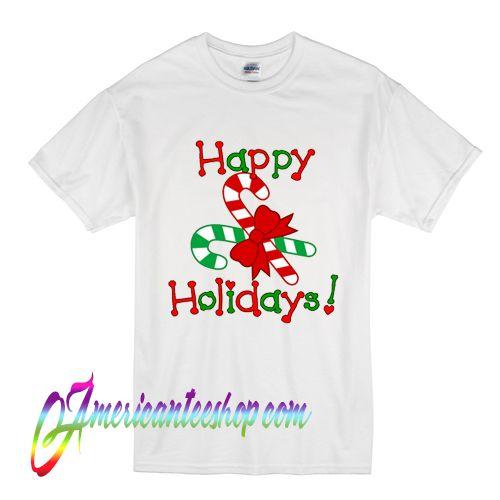 Happy Holidays Merry Christmas T Shirt
