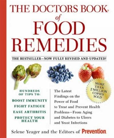 The Doctors Book of Food Remedies: The Latest Findings on the Power of Food to Treat and Prevent Health Problems ...