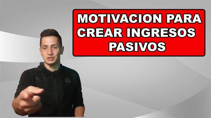Motivación para crear ingresos pasivos