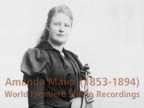World-premiere recording of works by violinist Amanda Maier-Röntgen, 141 years later