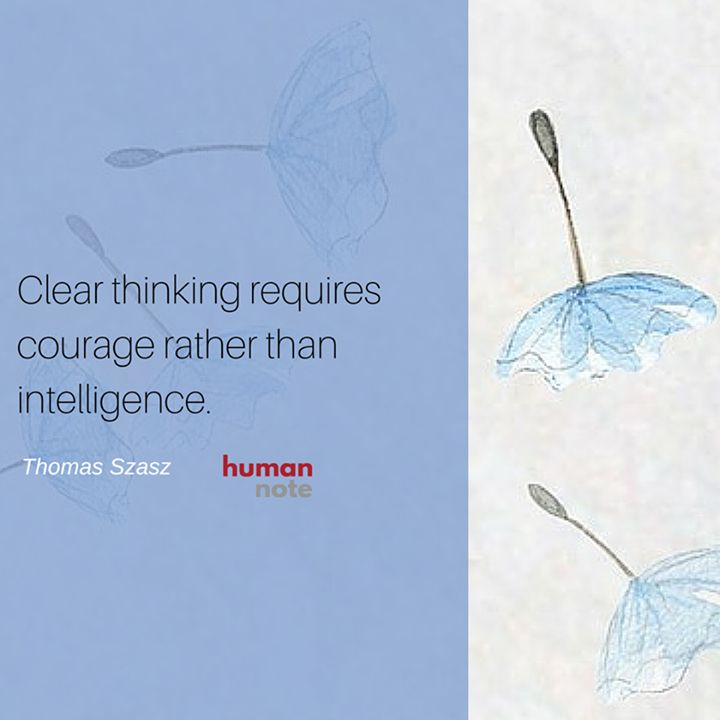 Wisdom from Thomas Szasz.