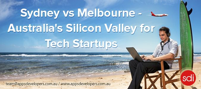 #Sydney vs #Melbourne – Australia's #SiliconValley for #Tech #Startups