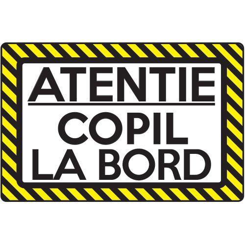 Autocolant (sticker) auto ce reprezinta un indicator cu mesajul Copil la bord.