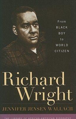#BlackBoy #NYSWritersInst Richard Wright: From Black Boy to World Citizen by Jennifer Jensen Wallach. University Library / PS 3545 R815 Z895 2010.