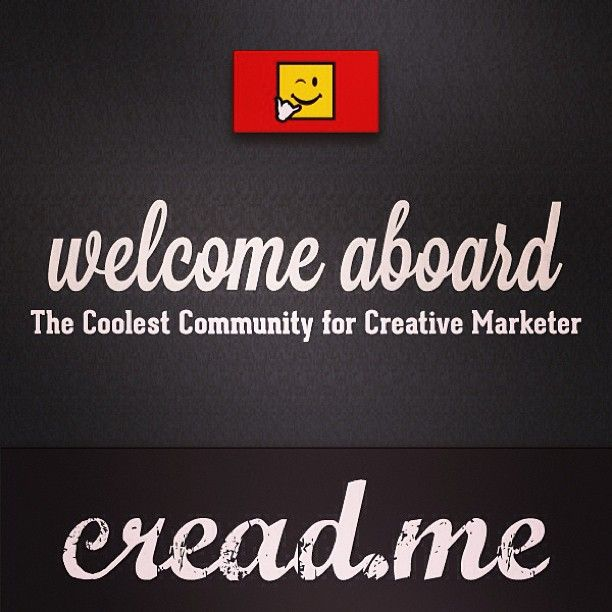 cread.me - Welcome Aboard :: http://cread.me :: The Coolest Community for Creative Marketer ::