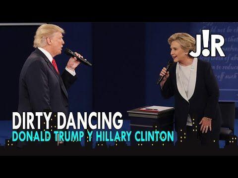 DIRTY DANCING - DONALD TRUMP Y HILLARY CLINTON - YouTube