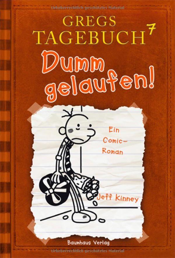 Gregs Tagebuch 7 - Dumm gelaufen!: Amazon.de: Jeff Kinney, Dietmar Schmidt: Bücher