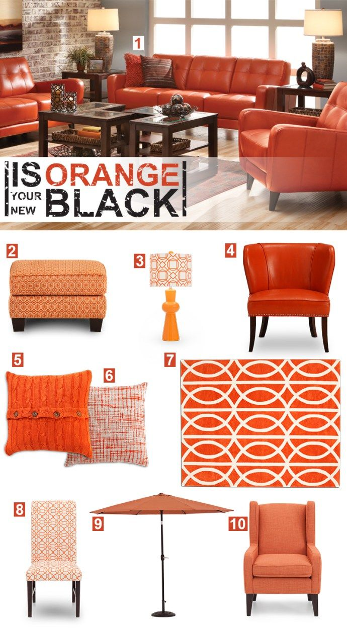 Is Orange Your New Black? Decorating with orange furniture and accents is at hot as the drama that Piper is sure to heat up this season, and Furniture Row has everything you need to make your home Litchfield-chic.