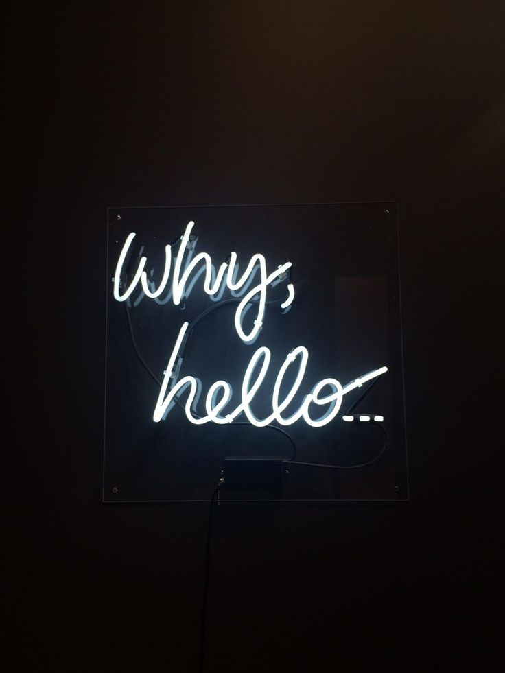 Why, hello... | We <3 neon signs                                                                                                                                                                                 More