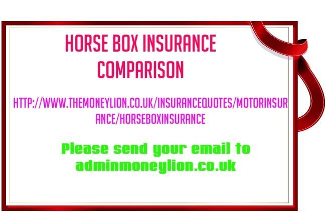 http://www.themoneylion.co.uk/insurancequotes/motorinsurance/horseboxinsurance Horse Box insurance