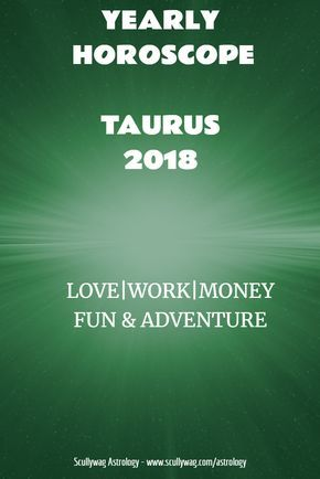 Taurus 2018 yearly horoscope. Find out what the years holds in store for you in the areas of love, work, money, fun and adventure, broken down by month. #astrology #horoscope #yearlyhoroscope #2018 #Taurus2018 #Taurus #TaurusLove2018 #TaurusMoney2018 #TaurusWork2018 #astrologyforecastTaurus2018 #astrologyreading2018Taurus