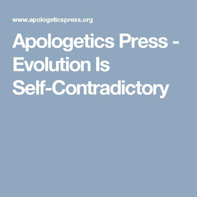 Apologetics Press - Evolution Is Self-Contradictory