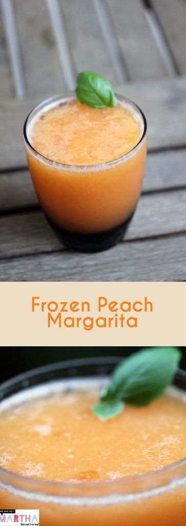 Frozen Peach Margarita -- A cocktail made with the freshest of ingredients.... Peaches and tequila!   wearenotmartha.com