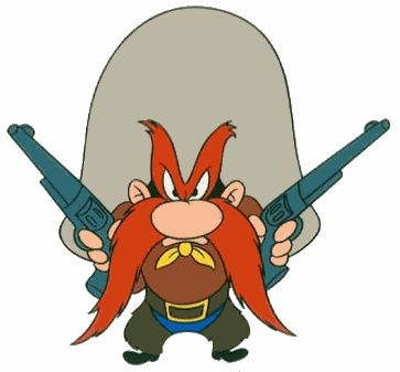 "Yosemite Sam "" When I says woah, I means woah!"""