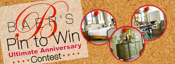 Win a $2000 Baer's Furniture Gift Card Create an Ultimate Anniversary Celebration board, Pin 3 things from Baer's website that celebrate romance or inspire celebration plus images of your idea of the ultimate anniversary celebration. Complete the online entry form on Baer's website at http://baers.com/current/pinittowinit/