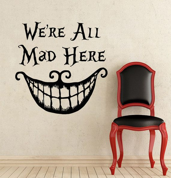 "Alice In Wonderland Wall Decal Quote Cheshire Cat Sayings ""We're All Mad Here"" Vinyl Decals Nursery Wall Sticker Home Decor-in Wall Stickers from Home & Garden on Aliexpress.com 