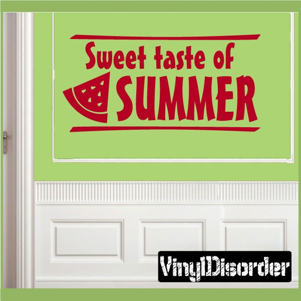"Sweet taste of summer watermelon Summer Holiday Vinyl Wall Decal Mural Quotes Words HD122    15"" starting at $10.00"
