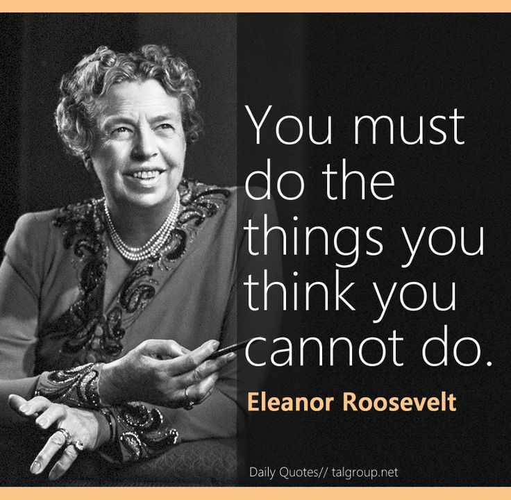 Career Lesson: You must do the things you think you cannot do #Leadership #Quote…