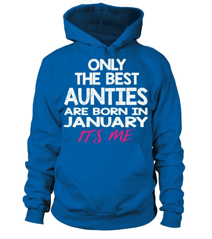 Aunties are born in JAN  aunt#tshirt#tee#gift#holiday#art#design#designer#tshirtformen#tshirtforwomen#besttshirt#funnytshirt#age#name#october#november#december#happy#grandparent#blackFriday#family#thanksgiving#birthday#image#photo#ideas#sweetshirt#bestfriend#nurse#winter#america#american#lovely#unisex#sexy#veteran#cooldesign#mug#mugs#awesome#holiday#season#cuteshirt