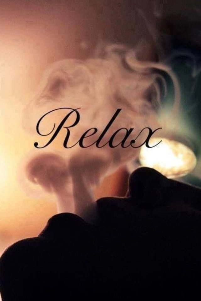 """Relax! Not addicted to """"pot""""...but relaxation is another thing.....If I could feel relaxed all the time....nice!  So...I guess you could say I'm addicted to the """"feel good"""" part! lol"""