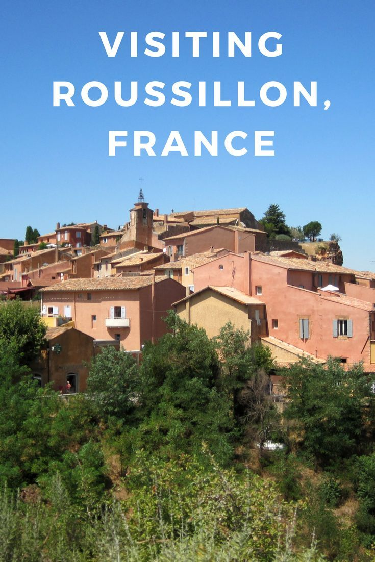 A Colourful Afternoon In Roussillon France Gone With The Family