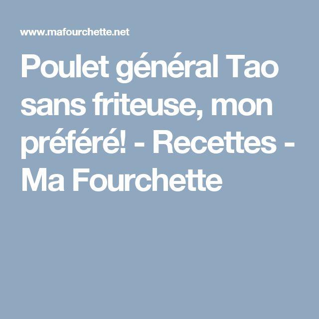 Poulet général Tao sans friteuse, mon préféré! - Recettes - Ma Fourchette