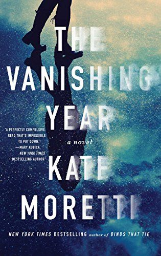 The Vanishing Year by Kate Moretti and other psychological thrillers to read!