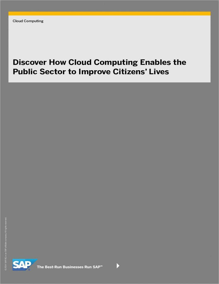 Discover How Cloud Computing Enables the Public Sector to Improve Citizen's Lives