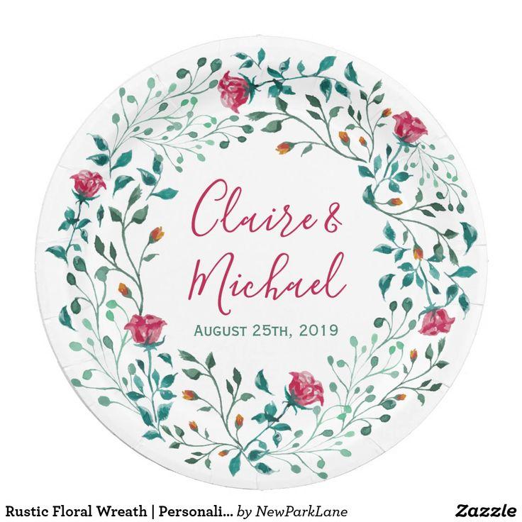 Rustic Floral Wreath | Personalized Wedding Paper Plate  #wedding #newparklane #zazzle #floral #floralprint #rehearsaldinner #paperplate