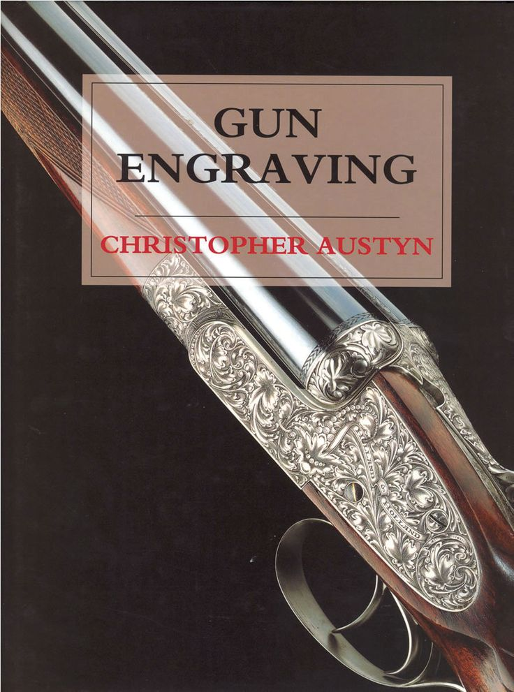 Gun Engraving by Christopher Austyn | Quiller Publishing. In recent years, the art of gun engraving has become increasingly important to collectors of best guns and rifles crafted by great British gunmakers. This beautiful book charts the history and development of gun engraving and includes an important section on its contribution to the value of guns and rifles today. #gun #engraving #British #maker
