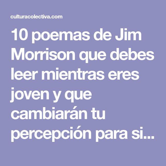 10 poemas de Jim Morrison que debes leer mientras eres joven y que cambiarán tu percepción para siempre - Música