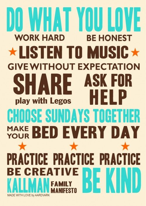 Create a Family Manifesto - what matters most to your family? Write it down!