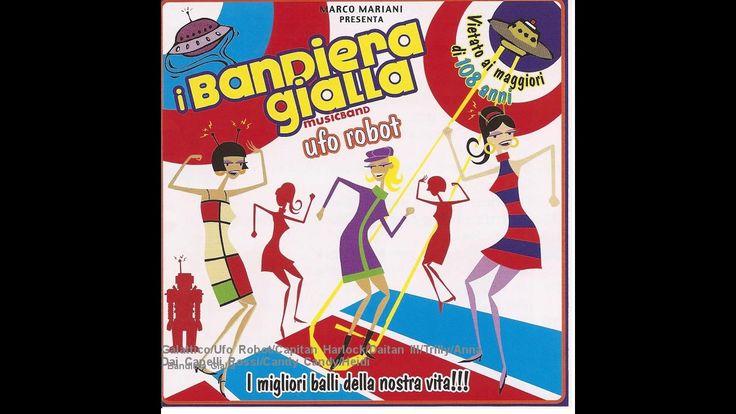 I Bandiera Gialla - Galattico/Ufo Robot/Capitan Harlock/Daitan III/Trill...