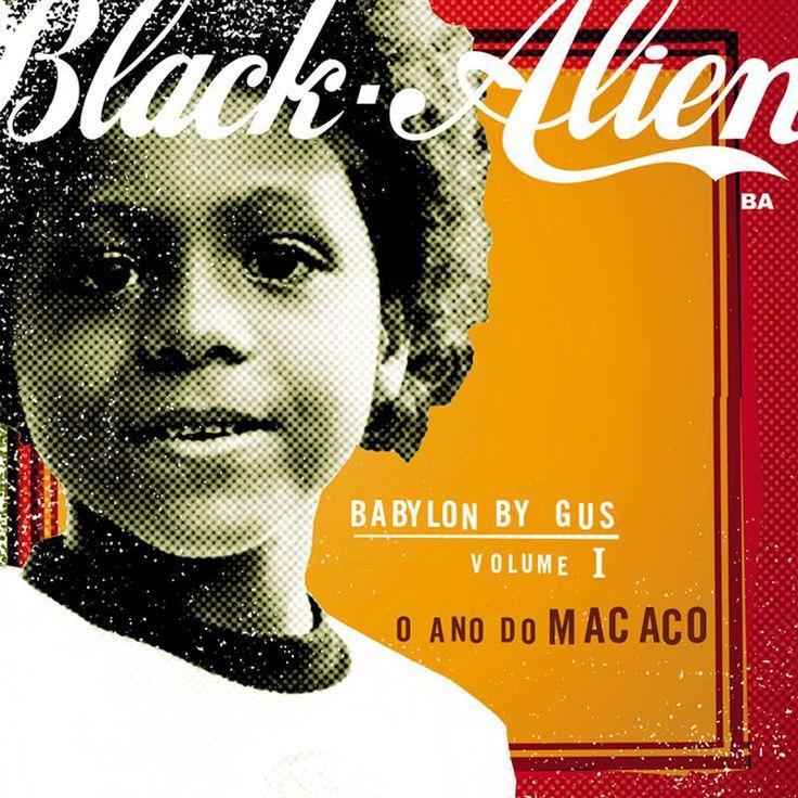 Babylon By Gus by Black Alien - Babylon By Gus Vol. 1 - O Ano do Macaco