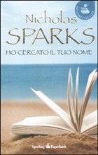 Ho cercato il tuo nome - Nicholas Sparks - 104 recensioni su Anobii