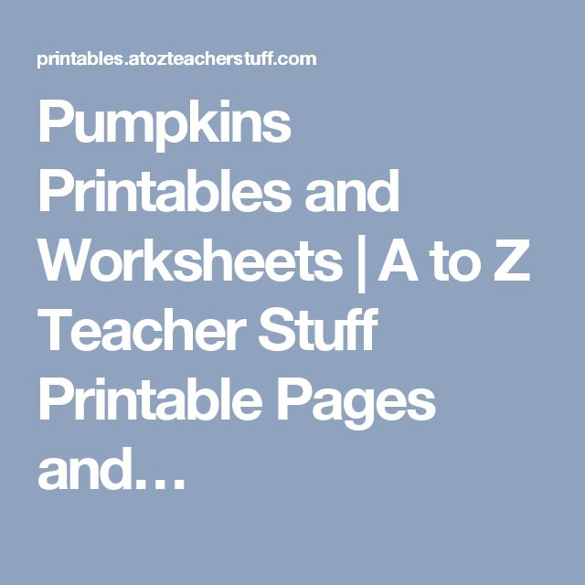 Pumpkins Printables and Worksheets | A to Z Teacher Stuff Printable Pages and…